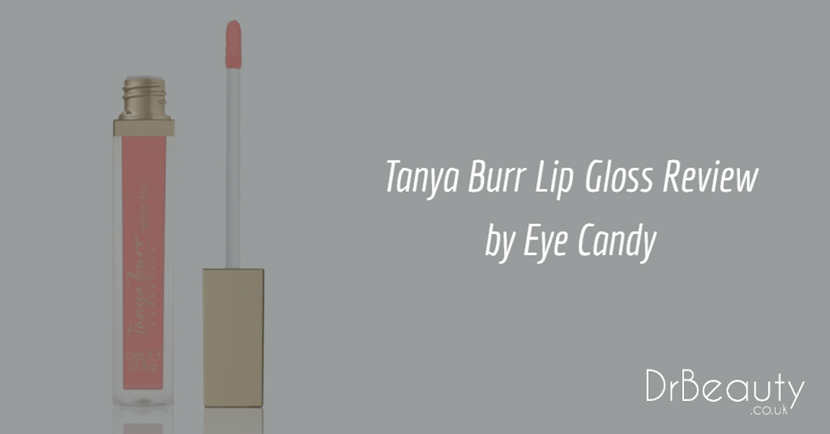 Tanya Burr Lip Gloss Review by Eye Candy
