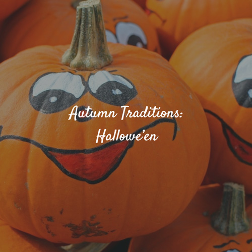Autumn Traditions: Hallowe'en